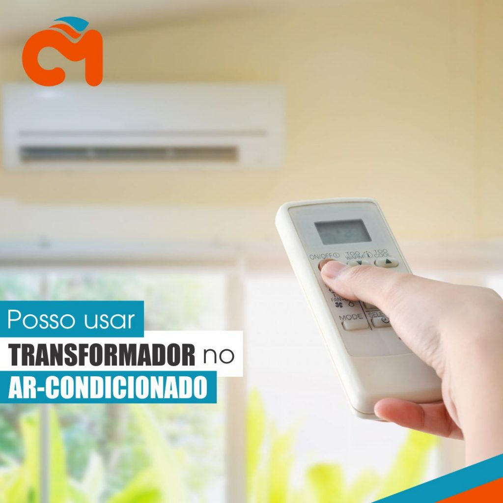 Posso Usar Transformador No Ar Condicionado